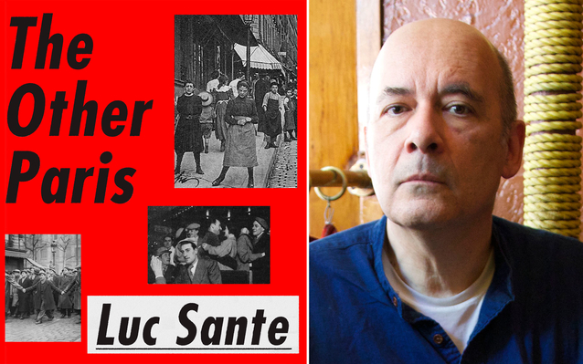 Luc Sante's The Other Paris book