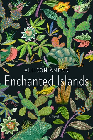 Best New Books: Enchanted Islands by Allison Amend, on sale May 24 (Doubleday)