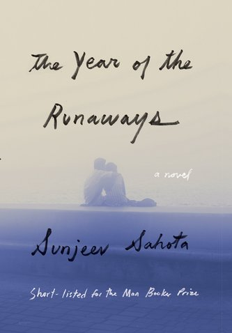Best New Books: The Year of the Runaways by Sunjeev Sahota, on sale March 19 (Knopf)